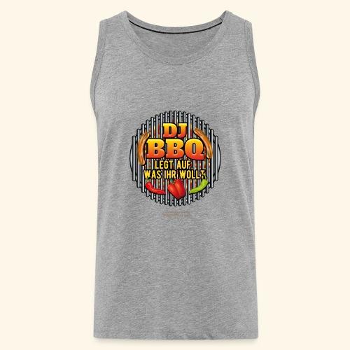 Grill T Shirt lustiger Spruch DJ BBQ - Männer Premium Tank Top