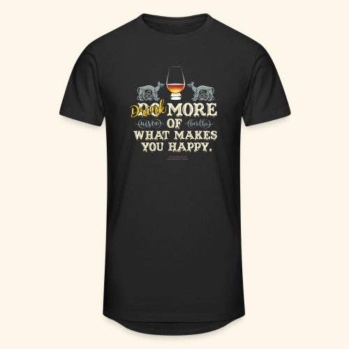 Whisky T Shirt Drink more of what makes you happy - Männer Urban Longshirt