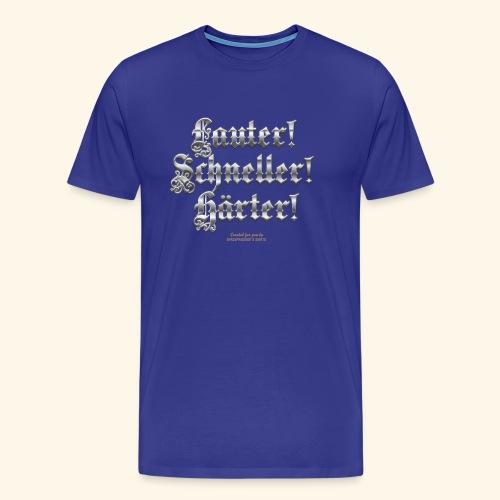 Heavy Metal Fan T Shirt Lauter, schneller, härter - Männer Premium T-Shirt