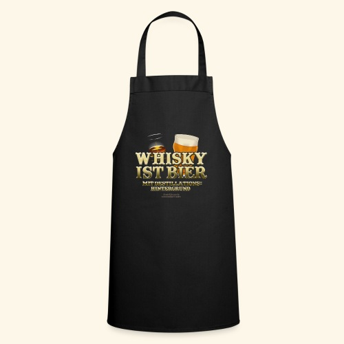 Whisky T Shirt Whisky ist Bier - Kochschürze