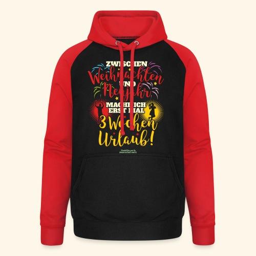 Sprüche T Shirt Weihnachten Neujahr Urlaub  - Unisex Baseball Hoodie