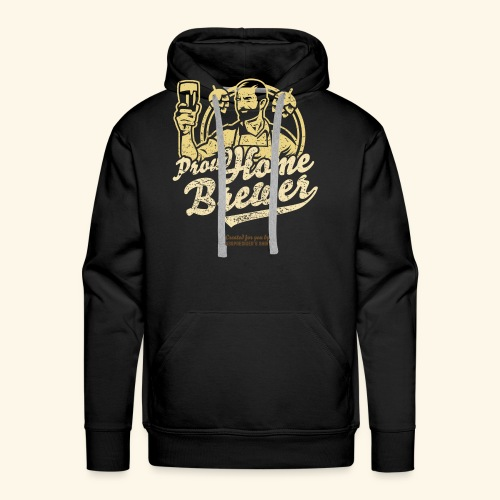 Craft Beer T Shirt Design Proud Home Brewer - Männer Premium Hoodie