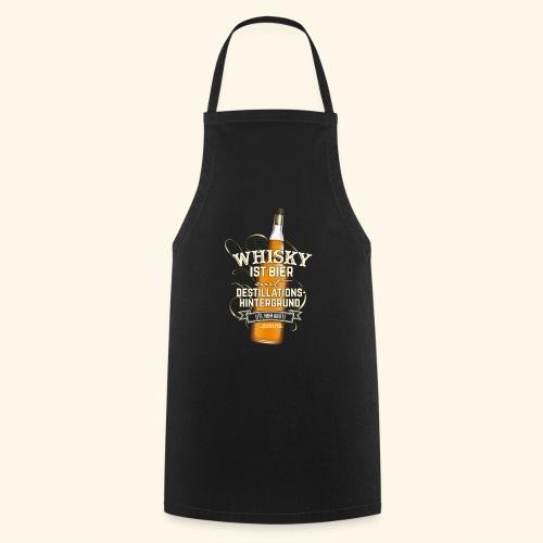 Whisky T Shirt Spruch Whisky ist Bier - Kochschürze