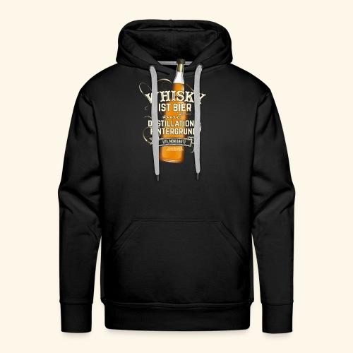 Whisky T Shirt Spruch Whisky ist Bier - Männer Premium Hoodie