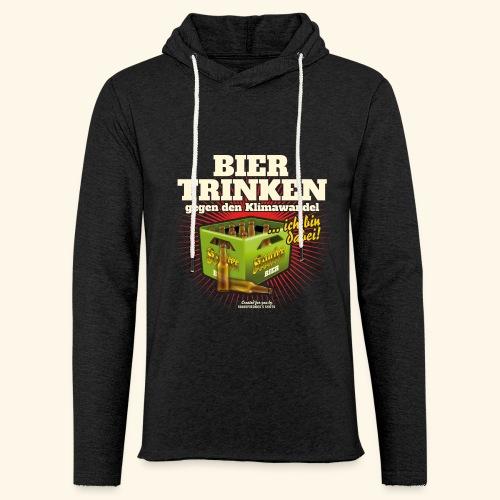 Bier T Shirt Trinken gegen den Klimawandel - Leichtes Kapuzensweatshirt Unisex
