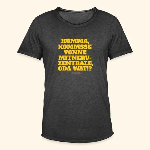Sprüche T Shirt Mitnerv-Zentrale - Männer Vintage T-Shirt