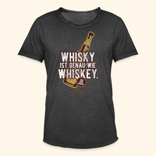 Whisky ist wie Whiskey - Männer Vintage T-Shirt