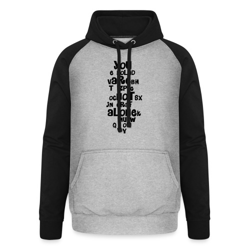 you are not alone - Unisex Baseball Hoodie