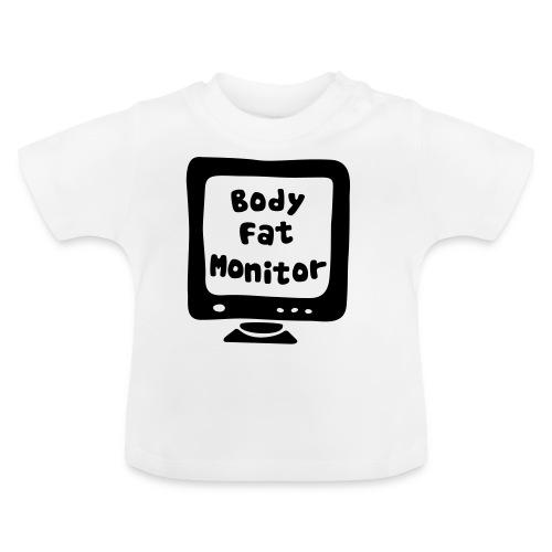 BodyFatMonitor - Baby T-Shirt