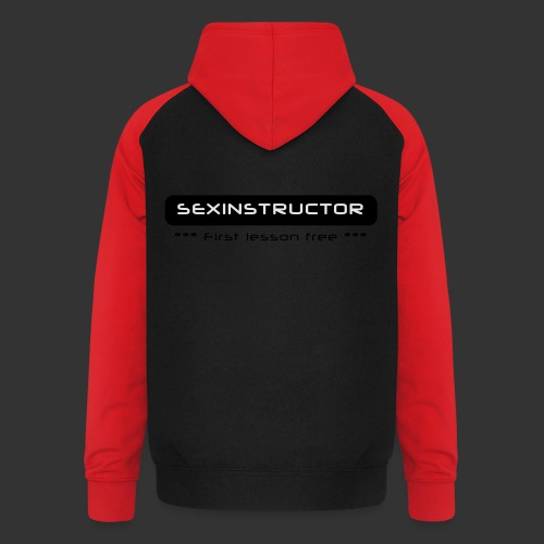 Sexinstructor -first lesson free- - Unisex Baseball Hoodie