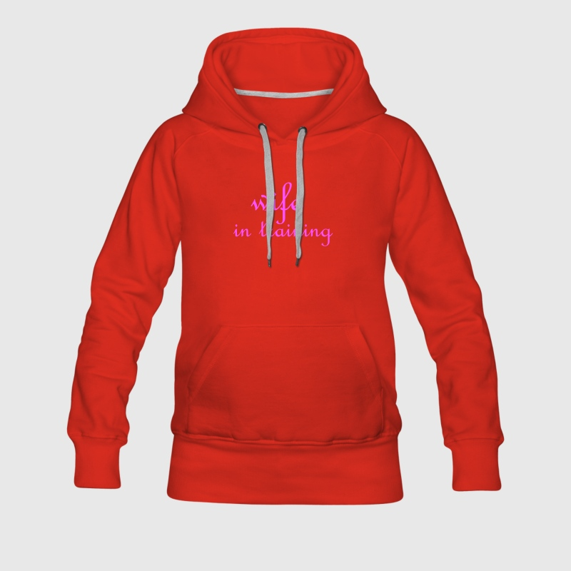 Red Wife in training (wedding, bride to be) Ladies' Longsleeves - Women's Premium Hoodie