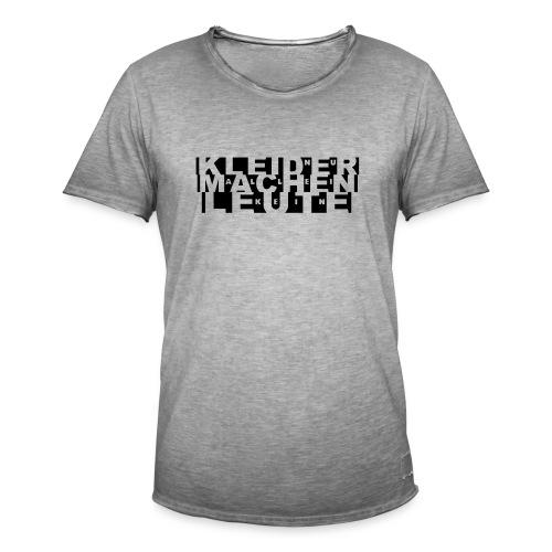 Nur Kleider allein machen keine Leute - Männer Vintage T-Shirt