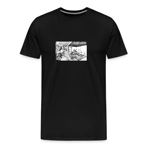 Easy Living - Männer Premium T-Shirt