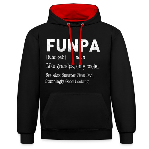 Funpa like grandpa only cooler - Contrast Colour Hoodie