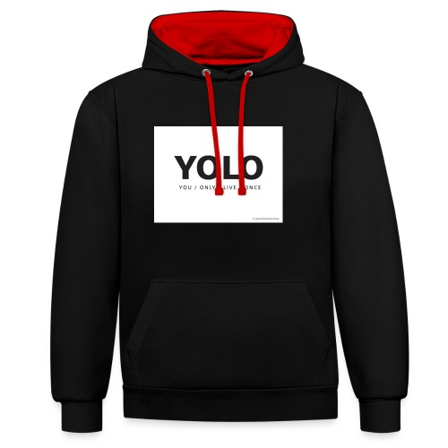 You Only Live One - Contrast Colour Hoodie