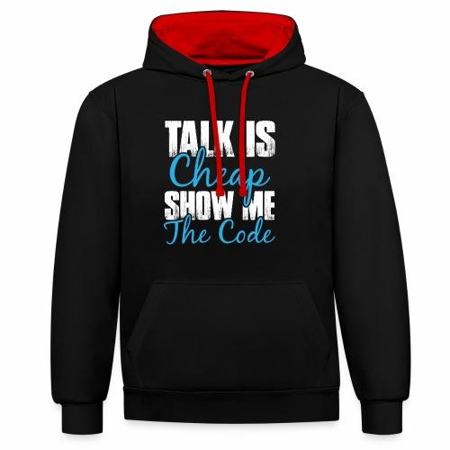 Talk is Cheap - Kontrast-Hoodie
