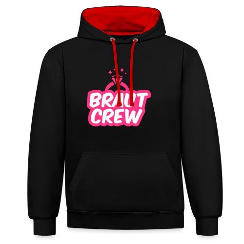 Braut Crew - JGA T-Shirt - JGA Shirt - Party - Kontrast-Hoodie
