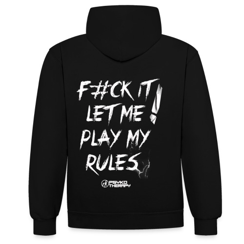 Psykotherapy Let me play my rules Merchandise - Sweat-shirt contraste