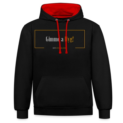Gimme a Hyg, Grey and Orange - Contrast Colour Hoodie