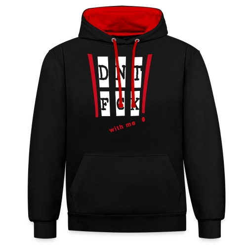 Don' fuck with me! (Red) - Kontrast-Hoodie