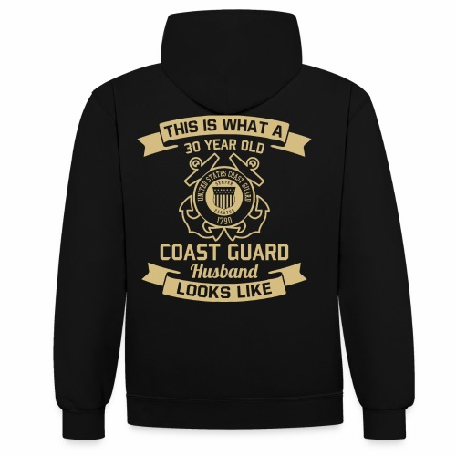 This Is What A 30 Year Old Coast Guard Husband - Kontrast-Hoodie