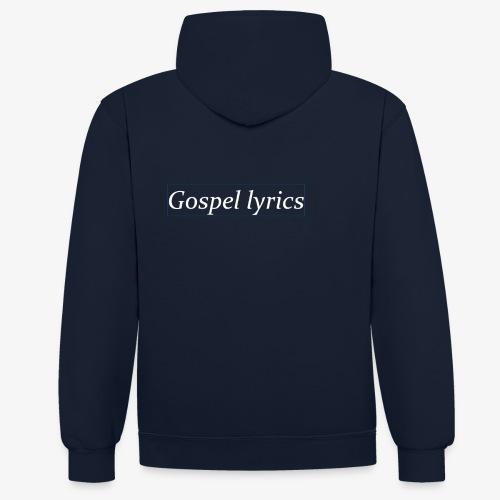 gospellyrics white lettered - Contrast hoodie