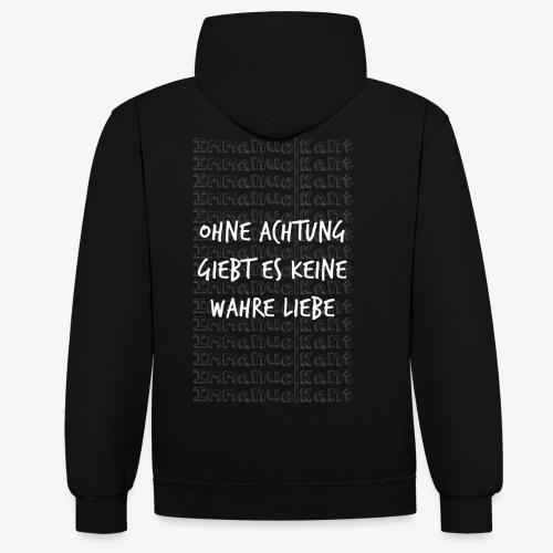Liebe Immanuel Kant Zitat Spruch Geschenk Idee - Kontrast-Hoodie