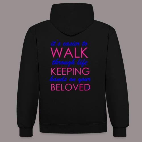 it's easier to walk through life... - Kontrastihuppari
