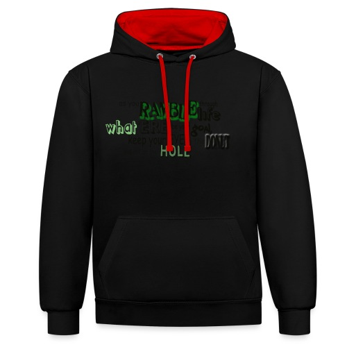 as-you-ramble-through-life - Contrast hoodie