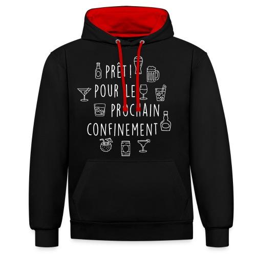 PRET POUR LE PROCHAIN CONFINEMENT - Sweat-shirt contraste