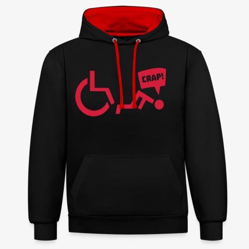 > Soms heb je pech en val je uit je rolstoel - Contrast hoodie