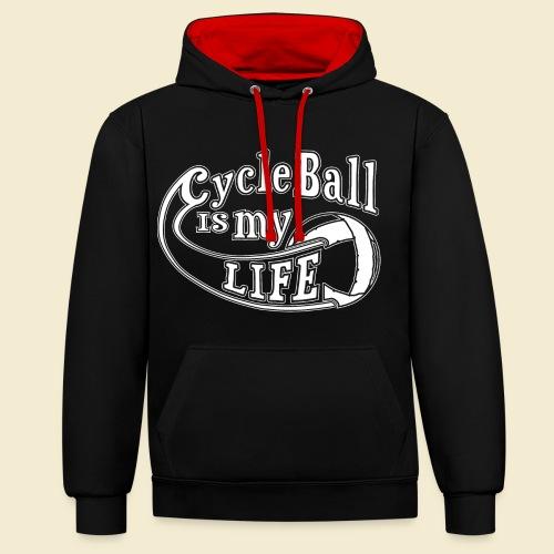Radball | Cycle Ball is my Life - Kontrast-Hoodie