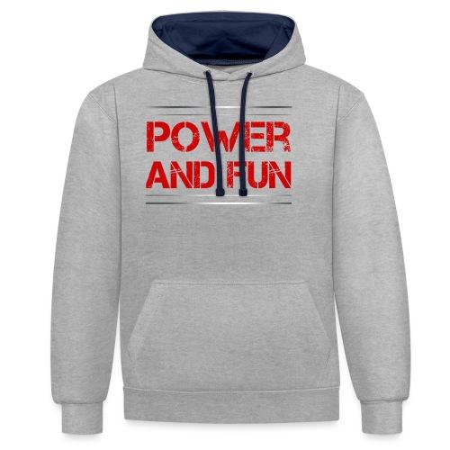 Sport - Power and Fun - Kontrast-Hoodie