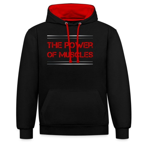Sport - The Power of Muscles - Kontrast-Hoodie