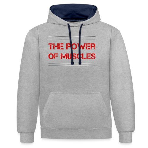Sport - The Power of Muscles - Kontrast-Hoodie