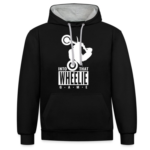 Into that Wheelie Game - Contrast Colour Hoodie