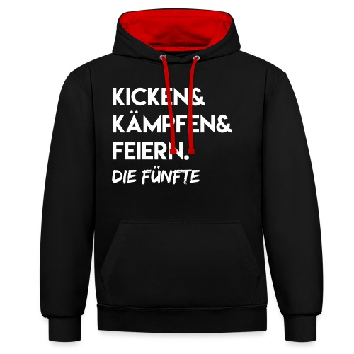 Kicken & Kämpfen & Feiern. Die Fünfte - Kontrast-Hoodie