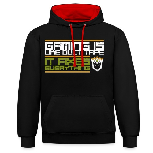 Gaming is like duct tape - Contrast Colour Hoodie
