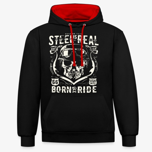 Avez-No Fear Is Real Steel Born to Ride is 68 - Sweat-shirt contraste