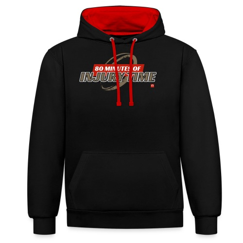 80 Minutes of Injury Time - Contrast Colour Hoodie