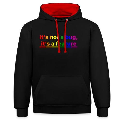 It's not a bug, it's a feature (Rainbow pride( - Sudadera con capucha en contraste