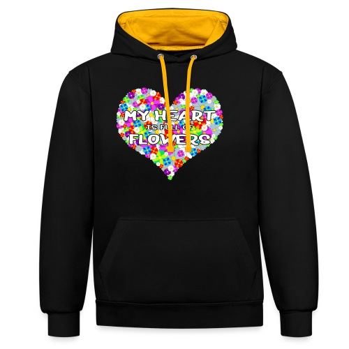My Heart is full of Flowers - Kontrast-Hoodie