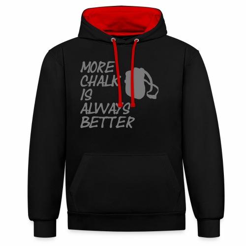 More chalk is always better - Kontrast-Hoodie