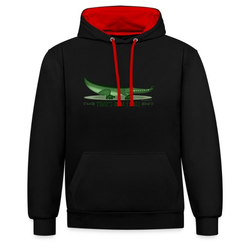 That s How I Roll - Contrast Colour Hoodie