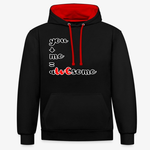 You and Me = AWEsome Valentinstag - Kontrast-Hoodie