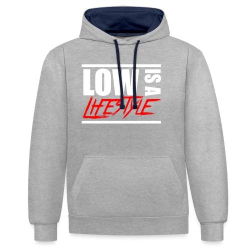 Low is a Lifestyle - Kontrast-Hoodie
