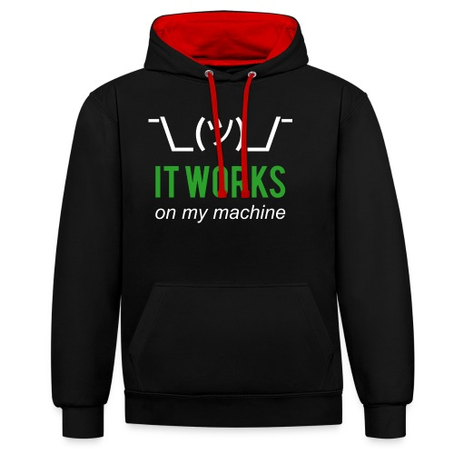 It works on my machine Funny Developer Design - Contrast Colour Hoodie