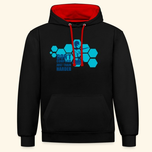 Don't Complain Just train hard Ping pong - Kontrast-Hoodie
