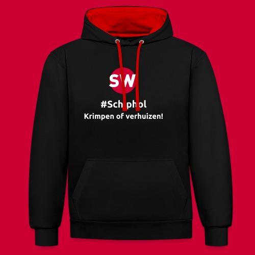 #Schiphol - krimpen of verhuizen! - Contrast hoodie