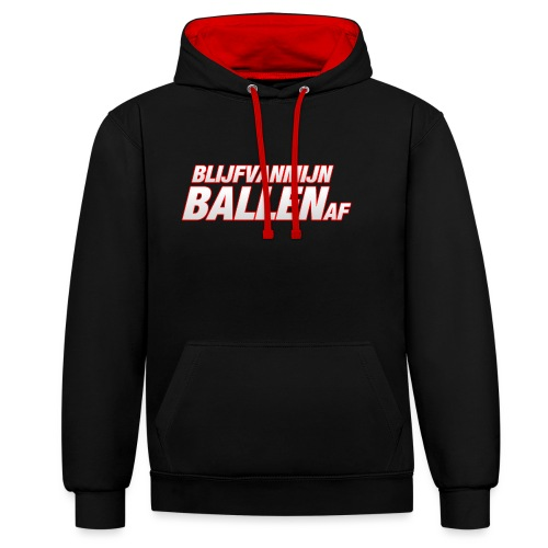 blijfvanmijnballenaftshirt - Contrast hoodie